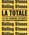 La totale ; Rolling Stones ; les 365 chansons expliquées