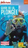 Guide de la plongée 2019 (édition 2019)
