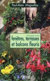 Tout savoir sur les fenêtres, balcons et terrasses fleuries