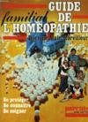 Guide familial de l'homéopathie.