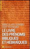 Le livre des prénoms bibliques et hébraïques (édition 2017)