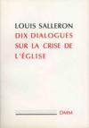 Dix dialogues sur la crise de l eglise
