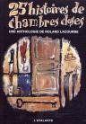 25 Histoires De Chambres Closes