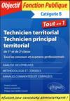 Technicien territorial ; technicien principal territorial ; catégorie B ; 1re et seconde classe ; tous les concours et examens professionnels ; tout-en-un