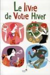 Le Livre De Votre Hiver
