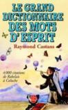 Le Grand Dictionnaire Des Mots D'Esprit