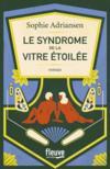 Le syndrome de la vitre étoilée