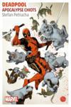 Deadpool ; apocalypse chiots