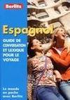 Espagnol guide de conversation et lexique pour un voyage