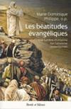 Les béatitudes évangéliques ; une lumière chrétienne sur l'athéisme contemporain