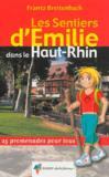 LES SENTIERS D'EMILIE ; Emilie dans le Haut-Rhin
