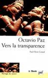 Iad - Octavio Paz : Vers La Transparence