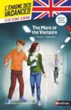 L'ENIGME DES VACANCES COLLEGE T.34 ; the mark of the vampire ; de la 4e à la 3e