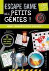 Escape games des petits génies ! ; du CM2 à la 6e