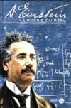 Albert Einstein ; la poésie du réel