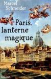 Paris, lanterne magique