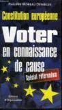 Constitution Europeenne ; Voter En Connaissance De Cause ; Special Referendum
