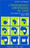 L'enseignement universitaire au Zaire : de Lovanium à Unaza (1958-1978)