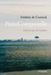 Paris/compostelle, Dans Les Pas Du Galileen