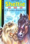 S.O.S. animaux t.413 ; Sheltie et le poney abandonné