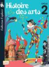 Histoire des arts ; élève ; cycle 2