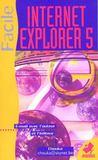 Internet Explorer 5 ; Facile