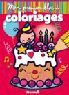 Mon premier bloc de coloriages ; anniversaire