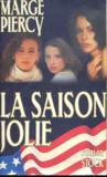 La Saison Jolie