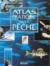 Atlas Pratique De La Peche