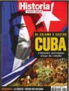 HISTORIA HORS-SERIE N.32 ; Cuba, l'histoire méconnue d'une île rebelle