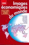 Images Economiques Du Monde 1998/1999 - 43eme Annee