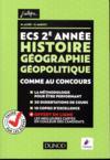 ECS 2e année ; histoire géographie géopolitique ; comme au concours !