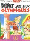 Une Aventure D Asterix Le Gaulois. Asterix Au Jeux Olympiques.