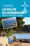 Je découvre le golfe du Morbihan
