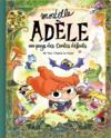 Mortelle Adèle ; au pays des contes défaits