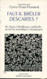 Faut il brûler Descartes ?