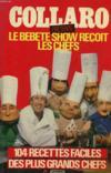 Le Bebete Show Recoit Les Chefs.