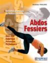 Abdos-fessiers ; 60 fiches-exercices de renforcement musculaire