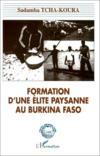 Formation d'une élite paysanne au Burkina Faso