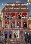 Anthologie des séries t.1 ; les séries américaines