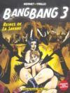 Bang bang t.3 ; reine des savanes