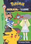 Pokémon - Soleil et Lune T.3 ; un étonnant Pokédex