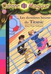 La cabane magique T.16 ; les dernières heures du Titanic (édition 2006)