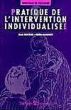 Pratique Intervention Individualisee
