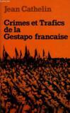 Crimes Et Trafics De La Gestapo Francaise