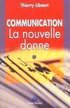 Communication, la nouvelle donne