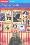 C'Est De Famille ! Heritage Et Transmission Familiale