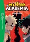 My hero Academia T.2 ; sale temps pour les vilains !