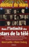 Dans l'intimité des stars de la télé