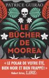 Le bucher de Moorea ; une enquête de Lilith Tereia